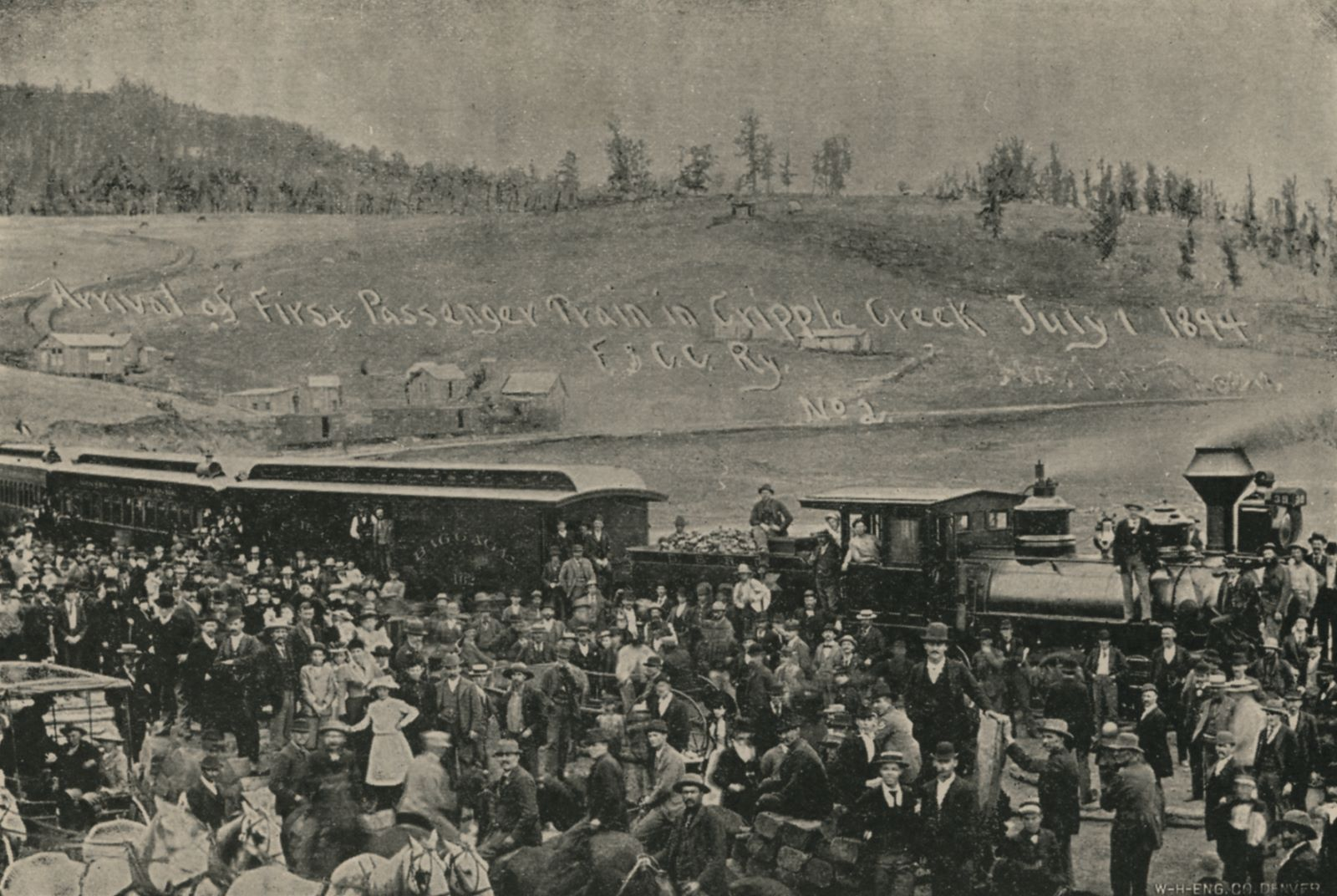 Arrival of First Passenger Train in Cripple Creek July 1, 1894 F. & C.C. Ry. | This Was the Occasion of Much Joy, as Will Be Seen From the Assemblage of People.